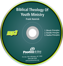 Biblical Theology of Youth Ministry