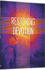 Restoring Devotion: Wisdom from the Book of James