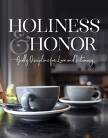 Holiness and Honor
