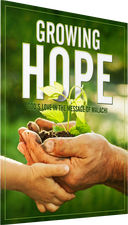 Growing Hope: God's Love in the Message of Malachi Photo