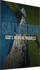 Salvation: God's Work in Progress Photo