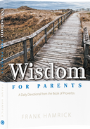 Wisdom for Parents Photo